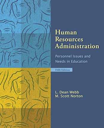 9780132397711-0132397714-Human Resources Administration: Personnel Issues and Needs in Education (5th Edition)