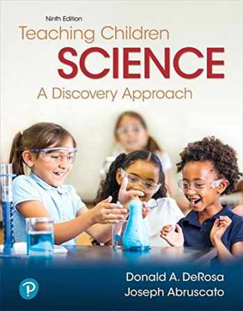 9780134742878-0134742877-Teaching Children Science: A Discovery Approach (9th Edition)