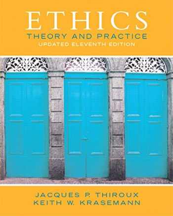 9780133804058-0133804054-Ethics: Theory and Practice (11th Edition)