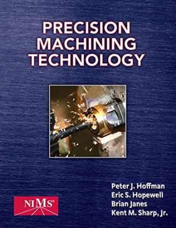 9781435447677-1435447670-Precision Machining Technology