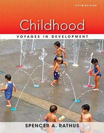 9781133956471-1133956475-Childhood: Voyages in Development