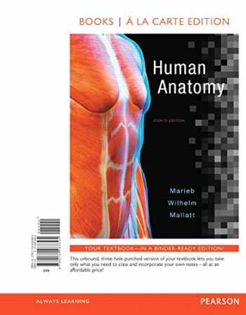 9780134283395-0134283392-Human Anatomy, Books a la Carte Edition (8th Edition)