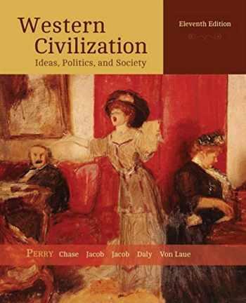 9781305091399-1305091396-Western Civilization: Ideas, Politics, and Society