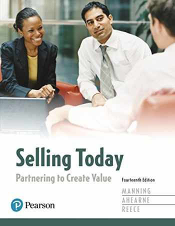 9780134477404-0134477405-Selling Today: Partnering to Create Value