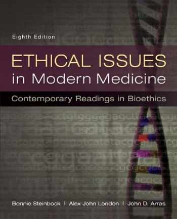 9780073535869-0073535869-Ethical Issues in Modern Medicine: Contemporary Readings in Bioethics