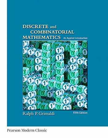9780321385024-0321385020-Discrete and Combinatorial Mathematics (Classic Version) (5th Edition) (Pearson Modern Classics for Advanced Mathematics Series)
