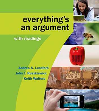 9781457698644-1457698641-Everything's an Argument with Readings