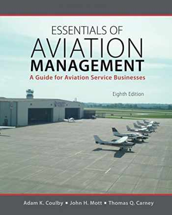 9781465279378-1465279377-Essentials of Aviation Management: A Guide for Aviation Service Businesses