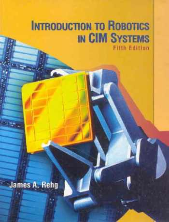 9780130602435-0130602434-Introduction to Robotics in CIM Systems (5th Edition)