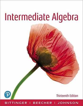 9780134707365-0134707362-Intermediate Algebra (13th Edition)