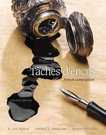 9781305580282-1305580281-Taches d'encre: French Composition (World Languages)