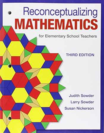 Reconceptualizing Mathematics: for Elementary  School Teachers