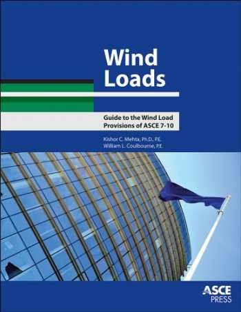 9780784412756-0784412758-Wind Loads: Guide to the Wind Load Provisions of ASCE 7-10