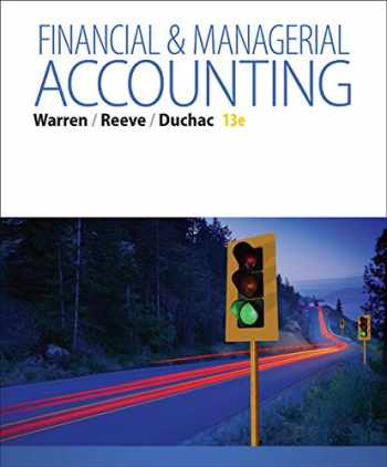 9781285866307-1285866304-Financial & Managerial Accounting