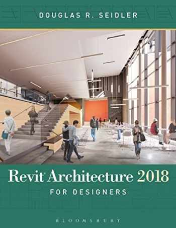 9781501327704-1501327704-Revit Architecture 2018 for Designers