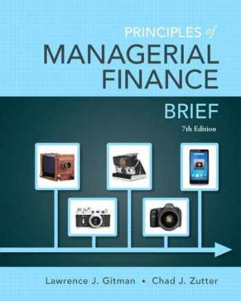 9780133546408-0133546403-Principles of Managerial Finance, Brief (7th Edition)- Standalone book (Pearson Series in Finance)