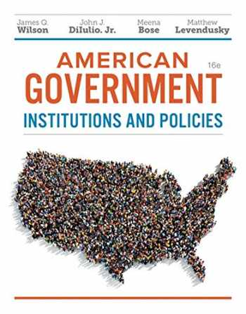 9781337568395-1337568392-American Government: Institutions and Policies