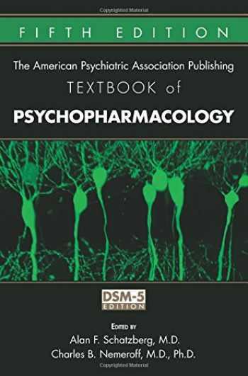 9781585625239-158562523X-American Psychiatric Association Publishing Textbook of Psychopharmacology (Schatzberg, American Psychiatric Publishing Textbook of Psychopharmacology)