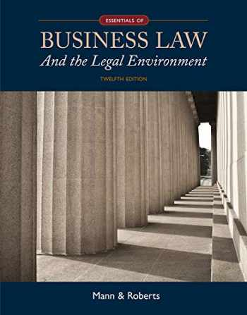 9781305075436-1305075439-Essentials of Business Law and the Legal Environment