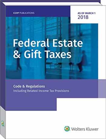 9780808048084-0808048082-Federal Estate & Gift Taxes: Code & Regulations