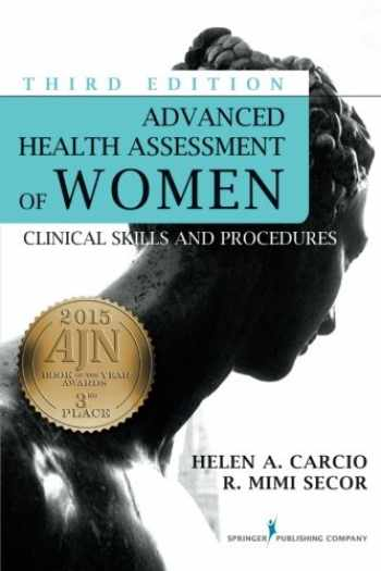 9780826123084-0826123082-Advanced Health Assessment of Women, Third Edition: Clinical Skills and Procedures (Advanced Health Assessment of Women: Clinical Skills and Pro)