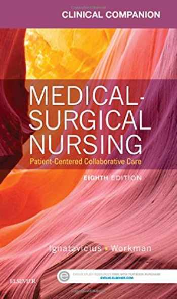 9780323222358-0323222358-Clinical Companion for Medical-Surgical Nursing: Patient-Centered Collaborative Care