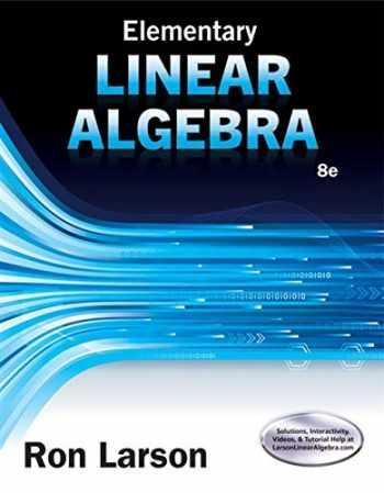 9781305658004-1305658000-Elementary Linear Algebra