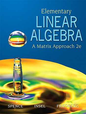 9780134689470-013468947X-Elementary Linear Algebra (Classic Version) (2nd Edition) (Pearson Modern Classics for Advanced Mathematics Series)