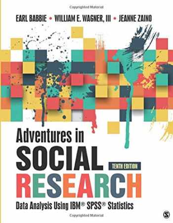 9781506362779-150636277X-Adventures in Social Research: Data Analysis Using IBM SPSS Statistics