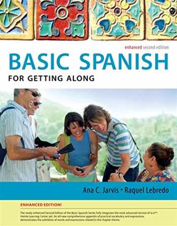 9781285052175-128505217X-Spanish for Getting Along Enhanced Edition: The Basic Spanish Series (World Languages)