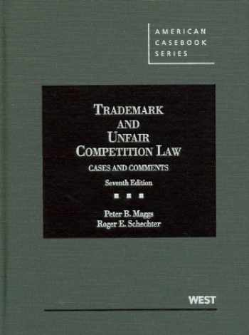 9780314906502-0314906509-Trademark and Unfair Competition Law: Cases and Comments, 7th (American Casebook Series)