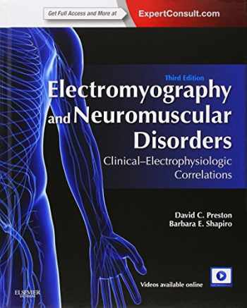 9781455726721-1455726729-Electromyography and Neuromuscular Disorders: Clinical-Electrophysiologic Correlations (Expert Consult - Online and Print), 3e