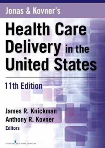 9780826125279-0826125271-Jonas and Kovner's Health Care Delivery in the United States, 11th Edition