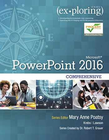 9780134479484-0134479483-Exploring Microsoft PowerPoint 2016 Comprehensive (Exploring for Office 2016 Series)