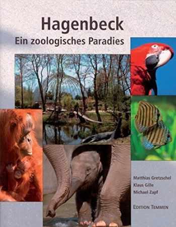 Hagenbeck. Ein zoologisches Paradies