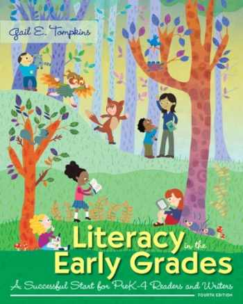 9780133831467-0133831469-Literacy in the Early Grades: A Successful Start for PreK-4 Readers and Writers, Enhanced Pearson eText with Loose-Leaf Version -- Access Card Package (4th Edition)