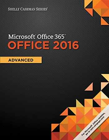 9781305870406-1305870409-Shelly Cashman Series Microsoft Office 365 & Office 2016: Advanced