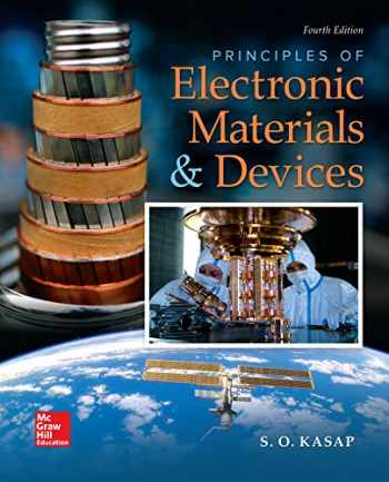 PRINCIPLES OF ELECTRONIC MATERIALS & DEVICES (W/CD ) 4