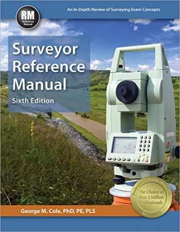 9781591264859-1591264855-Surveyor Reference Manual, 6th Ed