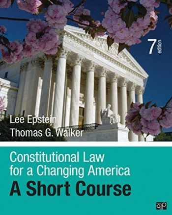 9781506348735-1506348734-Constitutional Law for a Changing America: A Short Course