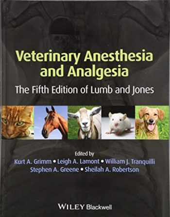 9781118526231-1118526236-Veterinary Anesthesia and Analgesia