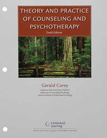 9781337199810-1337199818-Bundle: Theory and Practice of Counseling and Psychotherapy, Loose-leaf Version, 10th + MindTap Counseling, 1 term (6 months) Printed Access Card + Student Manual