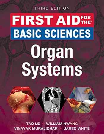 9781259587030-1259587037-First Aid for the Basic Sciences: Organ Systems, Third Edition (First Aid Series)