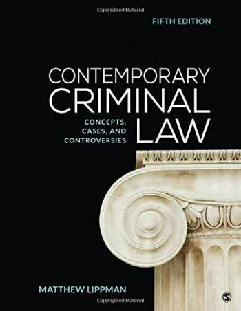 9781544308135-1544308132-Contemporary Criminal Law: Concepts, Cases, and Controversies
