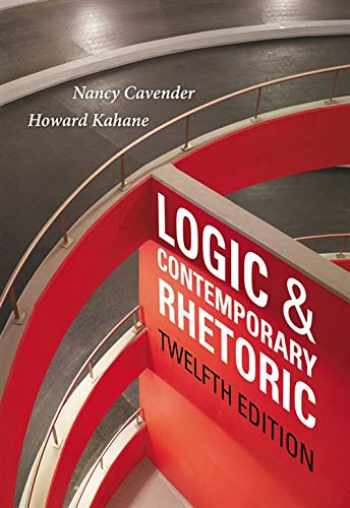 9781133942283-1133942288-Logic and Contemporary Rhetoric: The Use of Reason in Everyday Life
