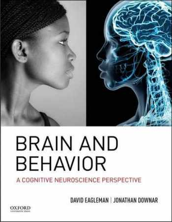 9780195377682-0195377680-Brain and Behavior: A Cognitive Neuroscience Perspective