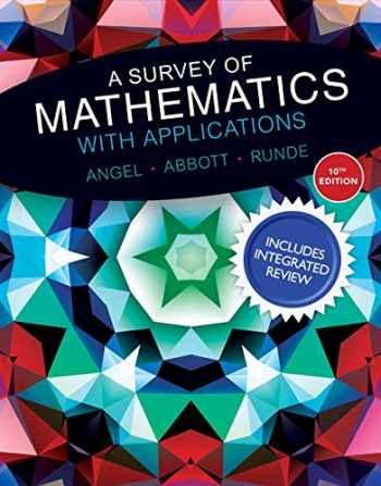 9780134196015-0134196015-A Survey of Mathematics with Applications with Integrated Review and Worksheets Plus MyLab Math -- Access Card Package (10th Edition)