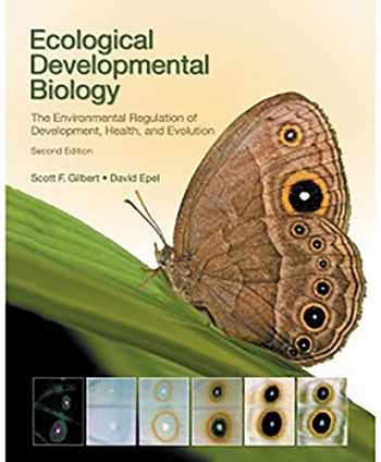 9781605353449-1605353442-Ecological Developmental Biology, Second Edition