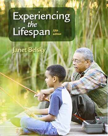 9781319107017-131910701X-Experiencing the Lifespan