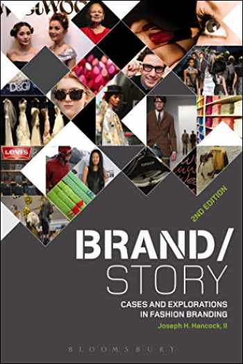 9781501300028-1501300024-Brand/Story: Cases and Explorations in Fashion Branding